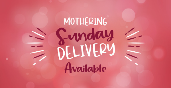 Mothering Sunday delivery